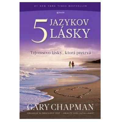 Gary Chapman - Päť jazykov lásky